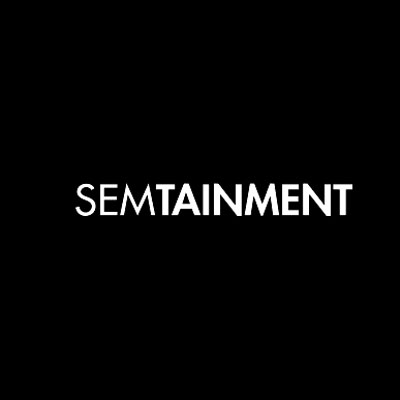 SEMTAINMENT